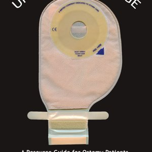 Unwanted Baggage - A resource guide for ostomy patients and those who share their lives