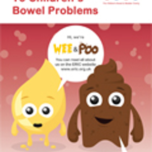 ERIC's Guide to Children's Bowel Problems (100 copies)