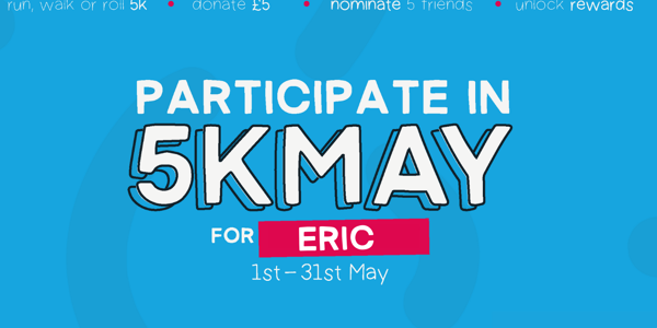 Take part in #5kMay for ERIC